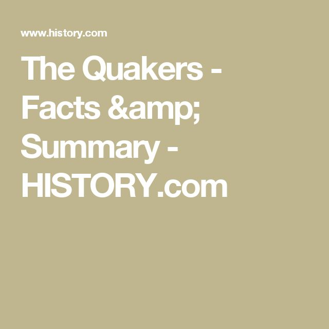 The Quakers - Facts & Summary - HISTORY.com