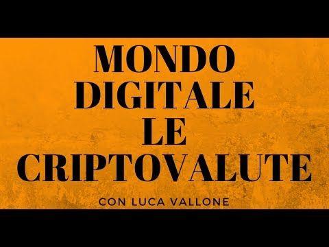 IL MONDO DIGITALE -  Le Criptovalute