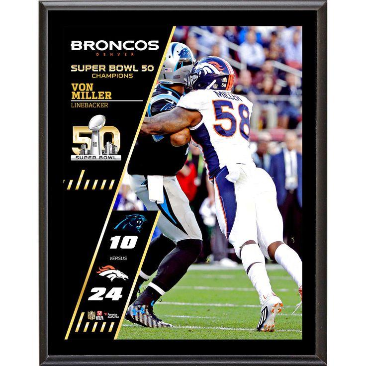 """Von Miller Denver Broncos Fanatics Authentic 10.5"""" x 13"""" Super Bowl 50 Champions Sublimated Plaque - $23.99"""