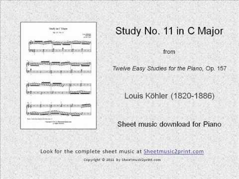 Köhler : Study in C Major, Op. 157, No. 11 www.sheetmusic2print.com/Kohler/Study-157-11.aspx