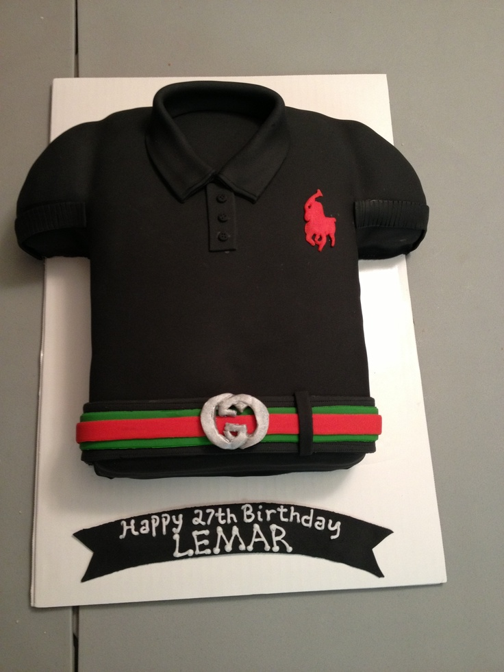 Polo Shirt Cake With Gucci Belt My Own Cakes Pinterest