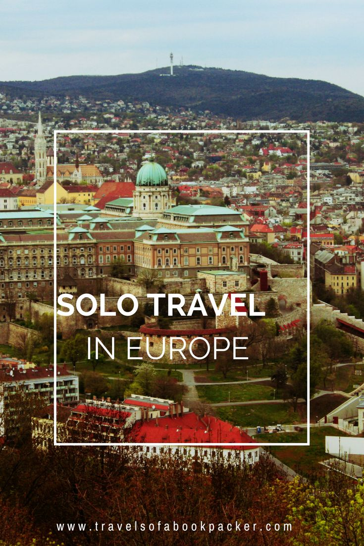 The best methods of travelling Europe as a solo traveler!