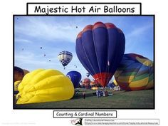 Price $4.00 Majestic Hot Air Balloons: Counting & Cardinal Numbers  is a voyage into the sky. Students develop background exposure of travel while learning how to count hot air balloons. This lesson provides teacher's directions, physical activities, and link to sound cue.
