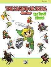 Alfred Music | The Legend of Zelda™ Series for Easy Piano | Koji Kondo; Kozue Ishikawa; Toru Minegishi; Kenta Nagata; Akito Nakatsuka; Asuka Ohta; Manaka Tominaga; Hajime Wakai | Book