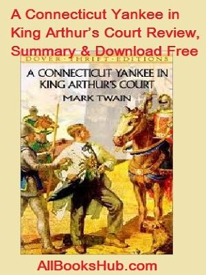 Download A Connecticut Yankee in King Arthur's Court Pdf & Summary