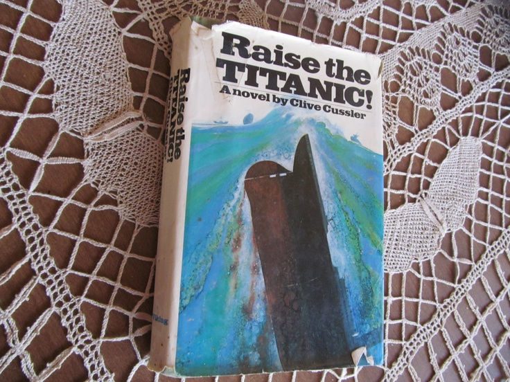 Raise The Titanic Book Decade History Year Bicentenial 1976 First Edition RMS Titanic 1912. $85.00, via Etsy.