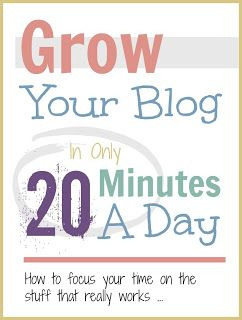 Mums make lists ...: How To Blog In 20 Minutes A Day #blogging