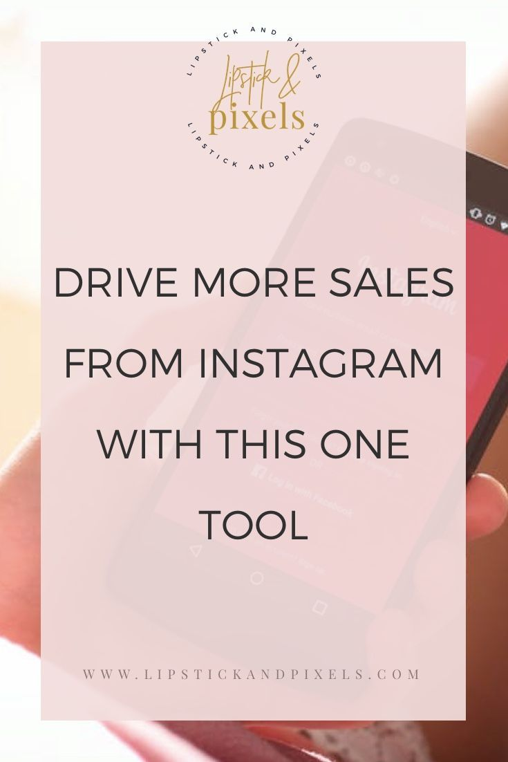 Learn how to drive more sales from Instagram with this tool! blogging tips | Instagram tips | Instagram sales | social media marketing | social media strategy | lipstick and pixels | tech tutorials | female entrepreneurs