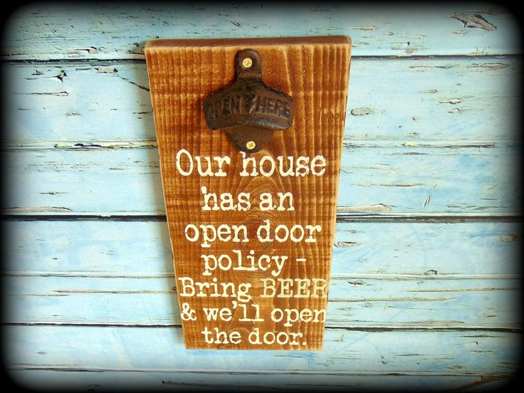 Quot Our House Has An Open Door Policy Bring Beer And We Ll