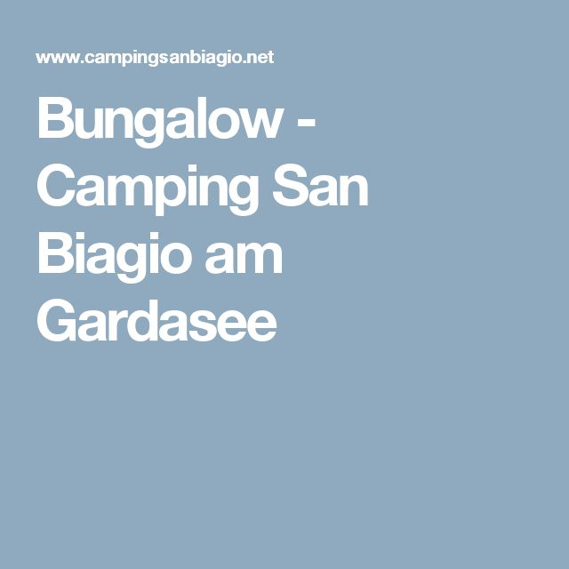 Bungalow - Camping San Biagio am Gardasee