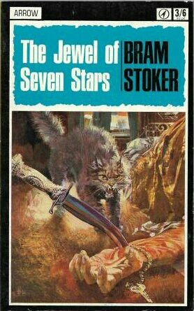 The Jewel of Seven Stars Bram Stoker Arrow Books 1967 second edition (630) one of the first books I brought.