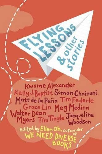 Incredible Diverse Anthology: Flying Lessons and Other Stories edited by Ellen Oh