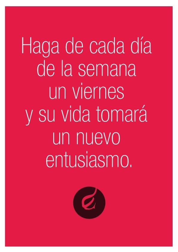 ¡Feliz viernes! by Flambee > https://www.facebook.com/Flambee.Digital #viernes #friday #quotes #frase #motivacion