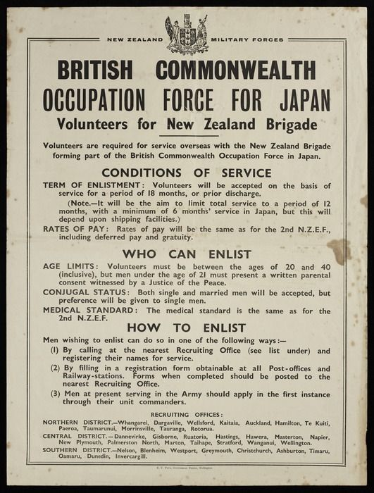 New Zealand. Army :New Zealand Military Forces. British Commonwealth occupation force for Japan. Volunteers for New Zealand Brigade. Volunteers are required for service overseas with the New Zealand Brigade forming part of the British Commonwealth Occupation Force in Japan. E V Paul, Government Printer, Wellington [1945-1946]