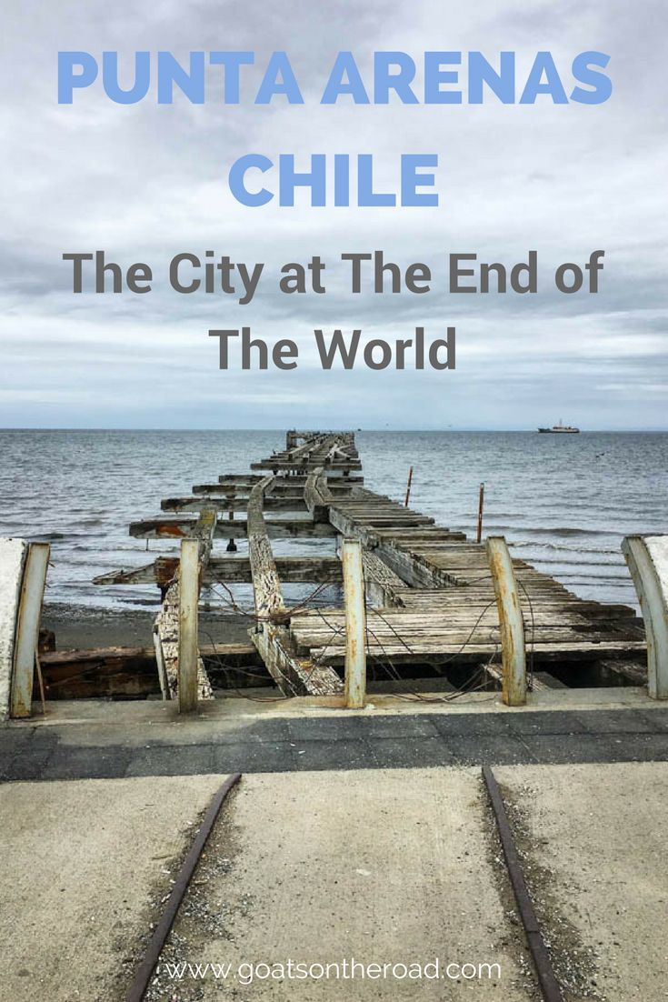 Punta Arenas, Chile: The City at The End of The World | What To Expect in Punta Arenas | Where To Stay in Punta Arenas | Torres del Paine Trek | Chile Travel Advice | Backpacking Chile Tips | South America Itinerary Planning | Restaurants Punta Arenas | T