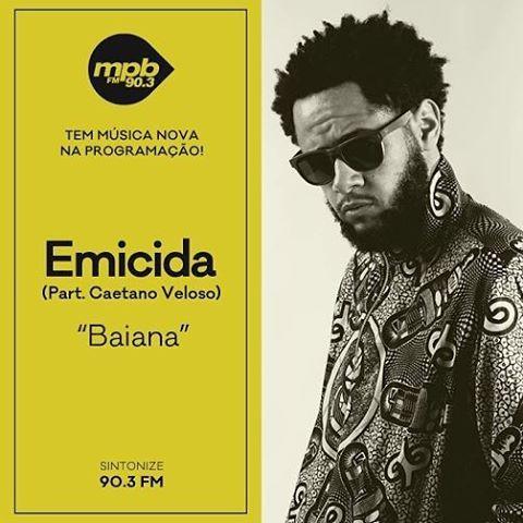 """A música """"Baiana"""" do cantor @emicida com part. @caetanoveloso entrou hoje na programação! Que dupla ❤️ E você já conferiu? Fique ligado nessa e em outras novidades aqui 90,3"""