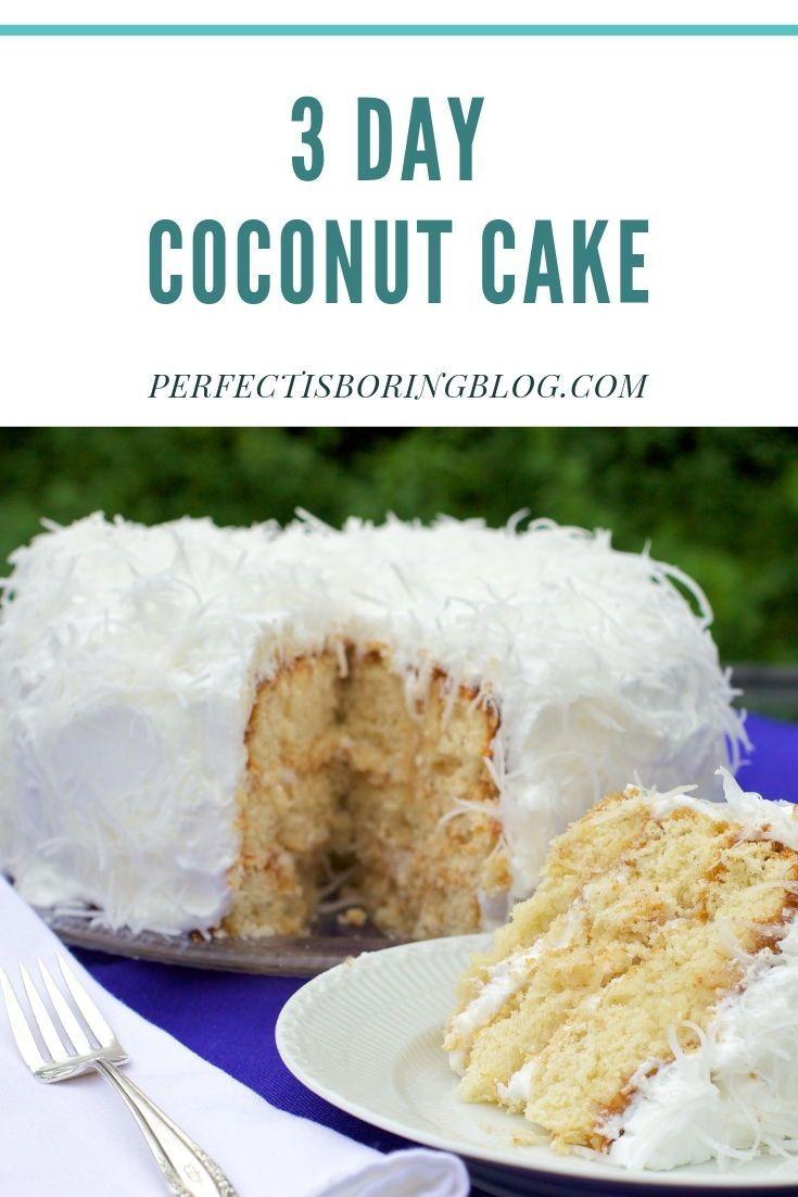 3 Day Coconut Cake Recipe Sour Cream Coconut Cake Coconut Cake Vegan Coconut Cake
