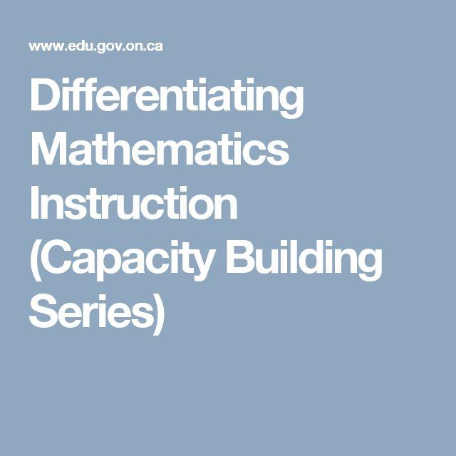 Differentiating Mathematics Instruction (Capacity Building Series)