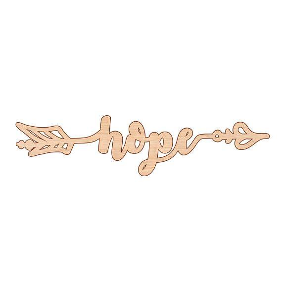Hope Sign Arrow Shape Kids Room Wall Art Decor Laser Cut
