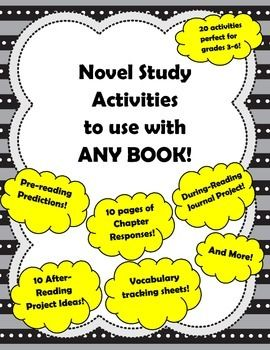 Novel Study Activities to use with ANY novel!  20 activities perfect for grades 3-6!