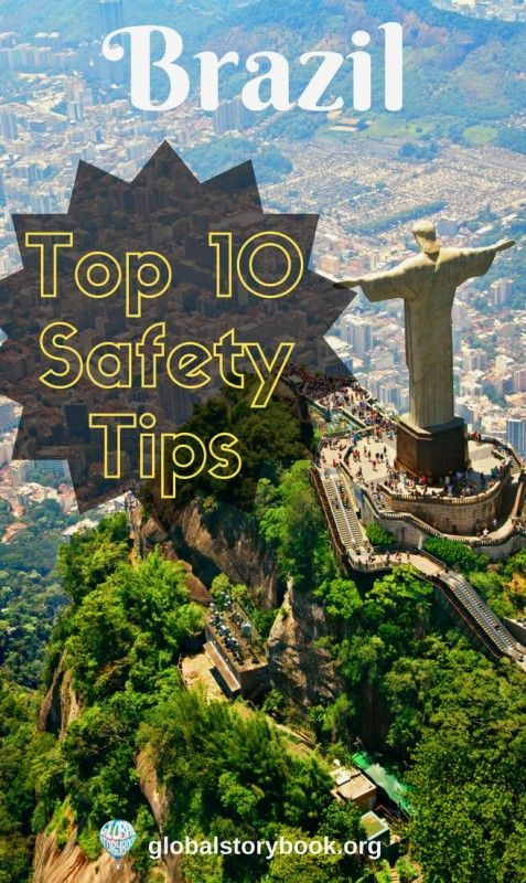 Brazil Top 10 Safety Tips - Global Storybook... when someone starts thinking of visiting Brazil: how safe is this place?  And the short answer is that... http://globalstorybook.org