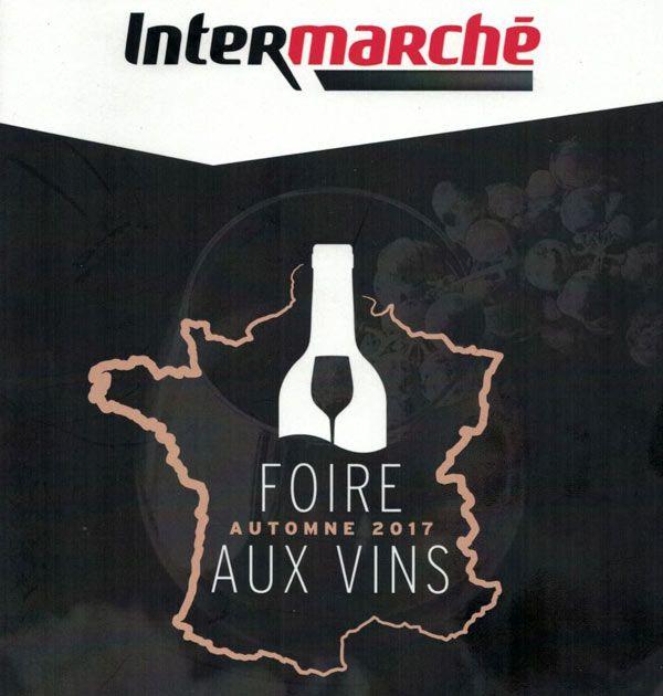 Foire aux Vins Intermarché 2017  #vin #gastronomie #foireauxvins