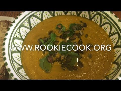 Spiced Carrot, Orange and Coriander Soup - Rookie Cook
