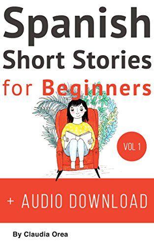 Spanish: Short Stories for Beginners + Audio Download: Im...
