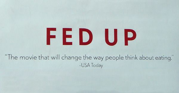 """Fed Up With """"Fed Up"""" - Nutrition Studies"""