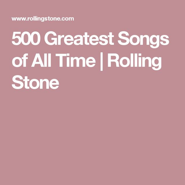 500 Greatest Songs of All Time | Rolling Stone