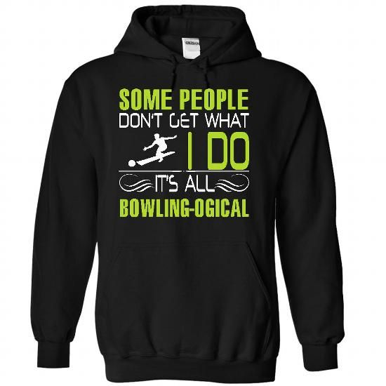 It is all bowling logic - #blue shirt #sweatshirt ideas. BUY TODAY AND SAVE => https://www.sunfrog.com/LifeStyle/It-is-all-bowling-logic-6239-Black-21943865-Hoodie.html?68278