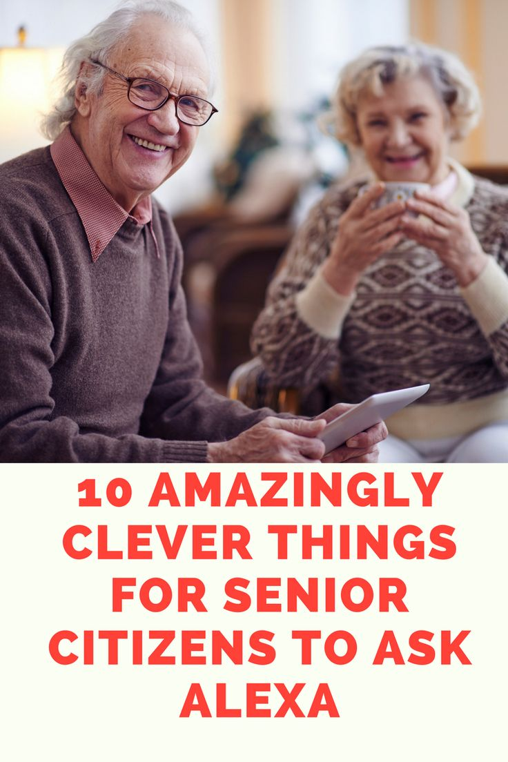10 Amazing Things for Senior Citizens to Ask Alexa
