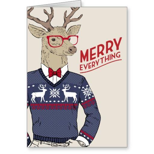"""Christmas Card with a hipster deer wearing a sweater and glasses """"Merry Everything""""   Tarjeta de felicitación de la Navidad con un ciervo o reno hispter que lleva un suéter """"Feliz Todo"""""""