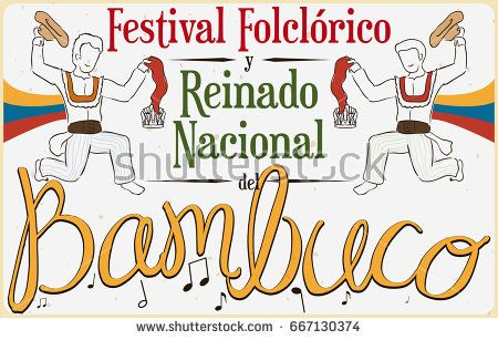 Poster with Colombian men performing the Bambuco dance with hats and kerchiefs in Bambuco Pageant and Folkloric Festival (written in Spanish).
