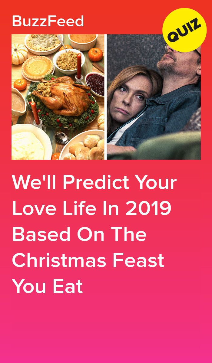 Make A Christmas Feast And We'll Predict Your Love Life In