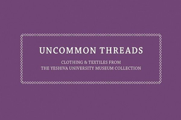 Yeshiva University Museum's Textile and Jewelry Exhibit Showcases Jewish Life.