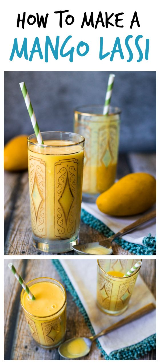 How to Make a Mango Lassi - finally I can make my favorite Indian restaurant beverage at home!