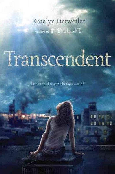 Staff Picks: Transcendent by Katelyn Detweiler.