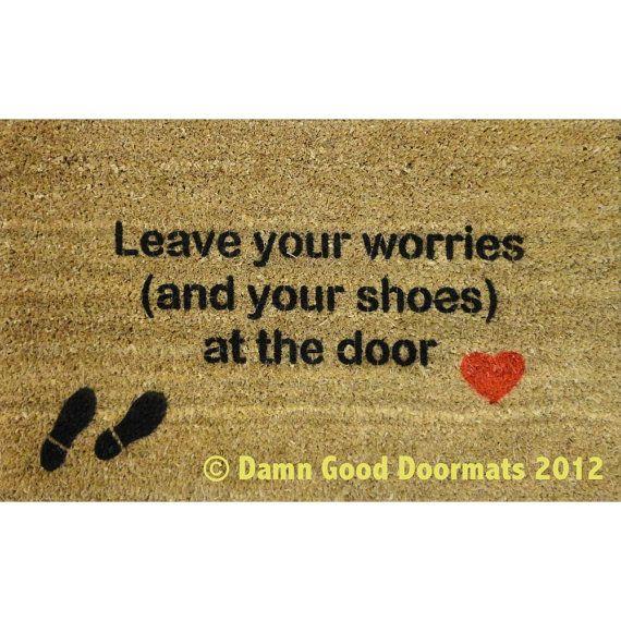 Mantra leave your worries and your shoes at the door heart doormat entrance door mat - Doormat that says leave ...