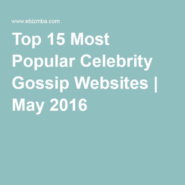 Top 15 Most Popular Celebrity Gossip Websites | May 2016