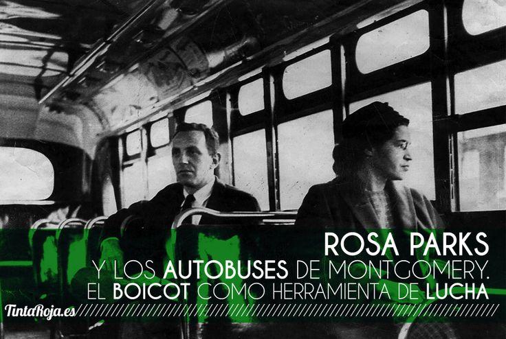 Rosa Parks y los autobuses de Montgomery. El boicot como herramienta de lucha
