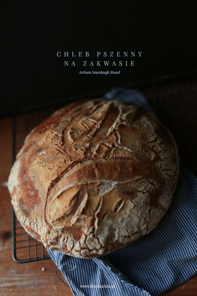 Artisan sourdough bread / Chleb pszenny na zakwasie
