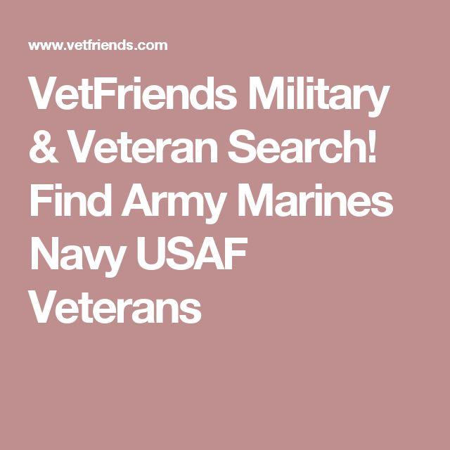 VetFriends Military & Veteran Search! Find Army Marines Navy USAF Veterans