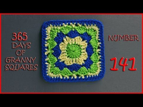 365 Days of Granny Squares Number 141 - YouTube
