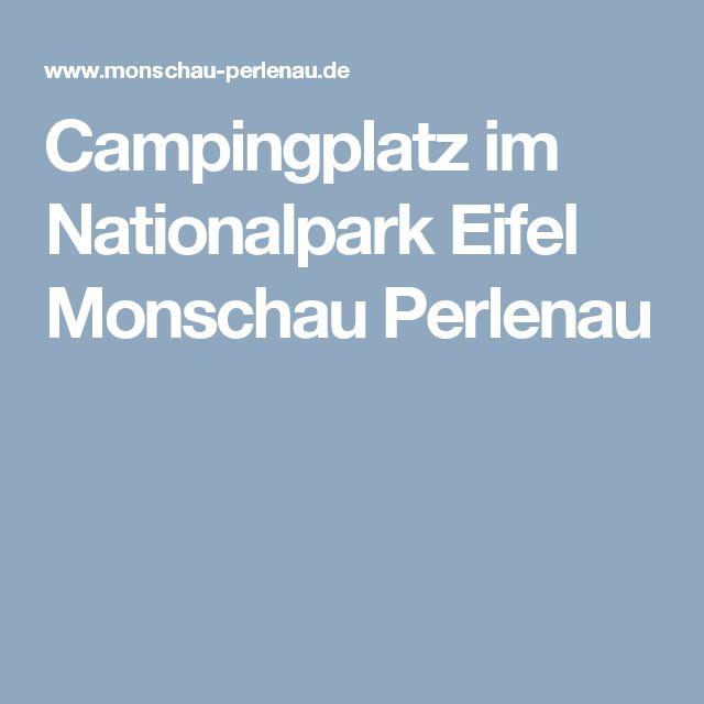 Campingplatz im Nationalpark Eifel Monschau Perlenau