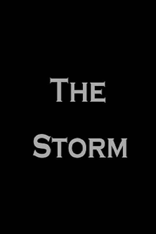 Watch The Storm 2017 Full Movie    The Storm Movie Poster HD Free  Download The Storm Free Movie  Stream The Storm Full Movie HD Free  The Storm Full Online Movie HD  Watch The Storm Free Full Movie Online HD  The Storm Full HD Movie Free Online #TheStorm #movies #movies2017 #fullMovie #MovieOnline #MoviePoster #film28632