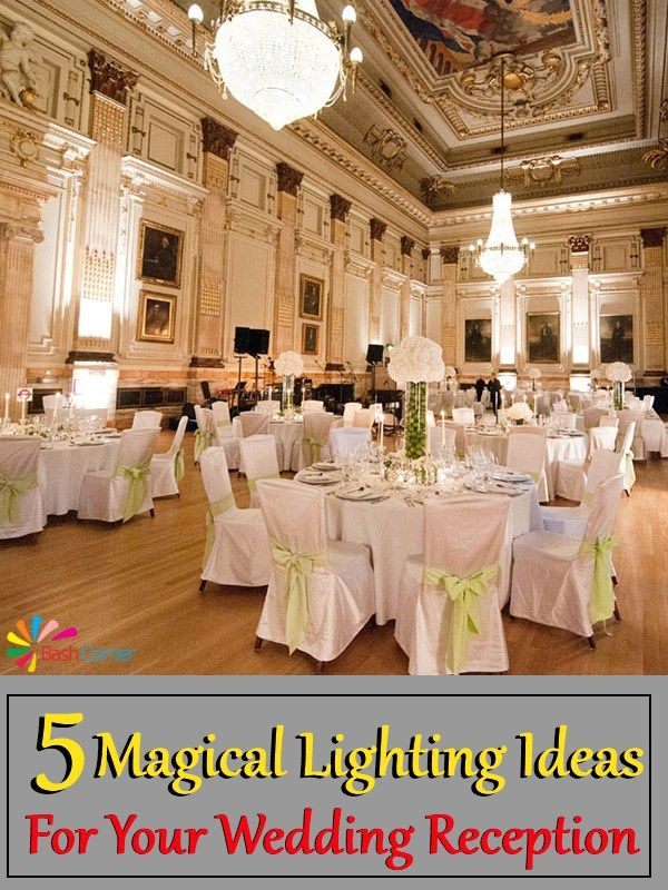 Magical Lighting Ideas For Your Wedding Reception