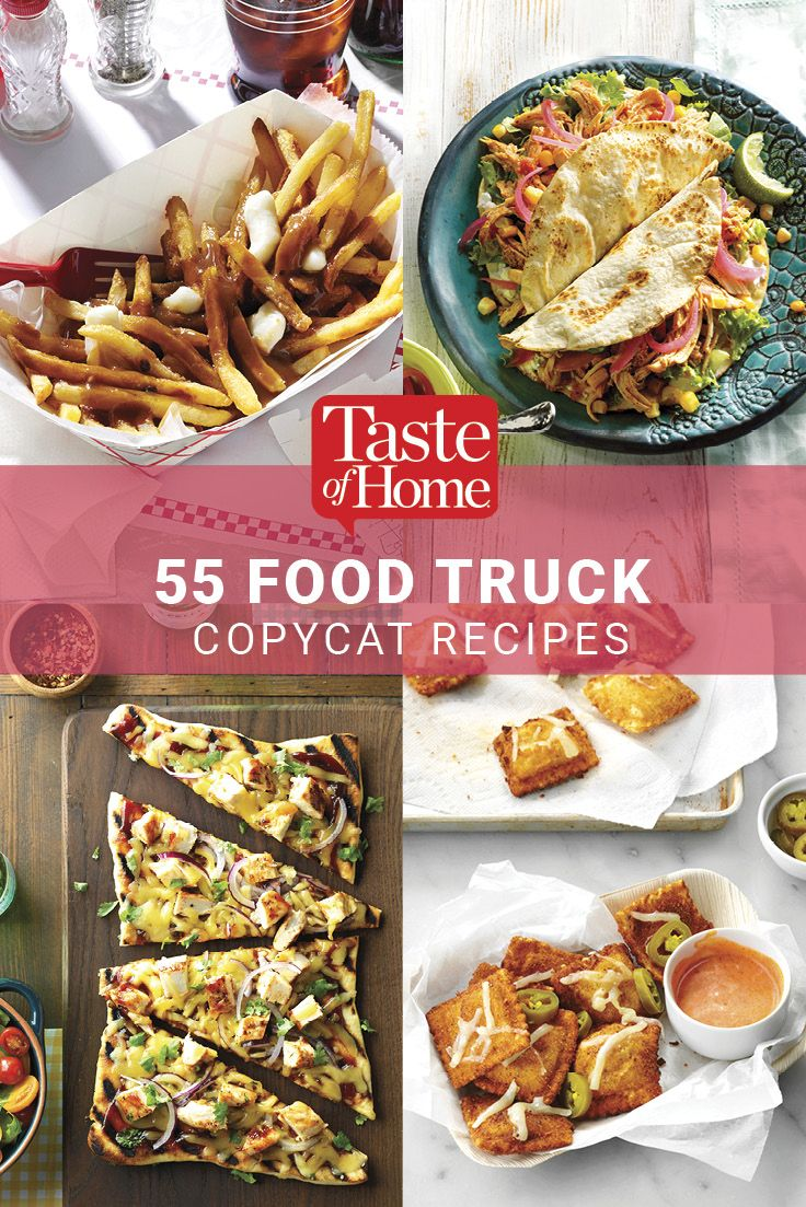 55 Food Truck Copycat Recipes from Taste of Home
