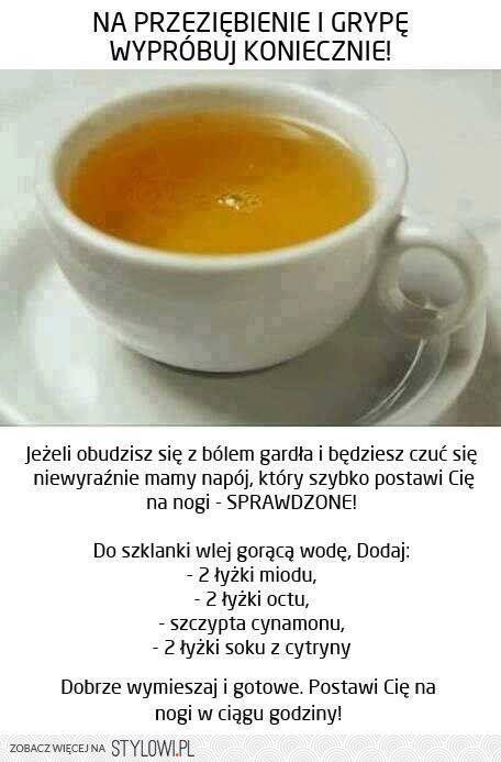 Na przeziębienie i grypę, wypróbuj koniecznie !