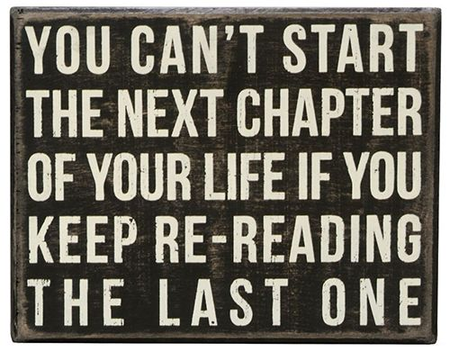 Onwards and upwards     You can  t start the next chapter of your life if you keep re reading the last one     inspiration  officetrends  quote